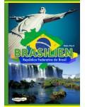 BRASILIEN – República Federativa do Brasil