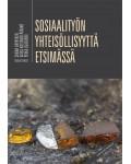 SOSIAALITYÖN YHTEISÖLLISYYTTÄ ETSIMÄSSÄ 3. painos
