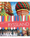MY WORLD: RYSSLAND