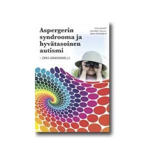 ASPERGERIN SYNDROOMA JA AUTISMI