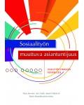 e-kirja: SOSIAALITYÖN MUUTTUVA ASIANTUNTIJUUS