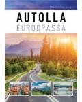 e-kirja: AUTOLLA EUROOPASSA