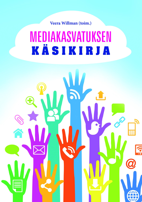 Mediakasvatuksen käsikirja