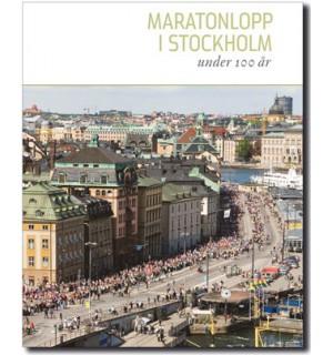 MARATONLOPP I STOCKHOLM under 100 år