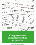 KUMPPANUUDEN SOSIAALIPOLITIIKKAA ETSIMÄSSÄ