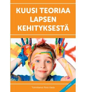 Kuusi teoriaa lapsen kehityksestä, 3. painos