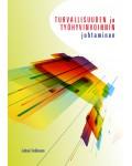 TYÖHYVINVOINTI JOHTAMISTEHTÄVÄNÄtehtävänä - Periaatteet, rakente